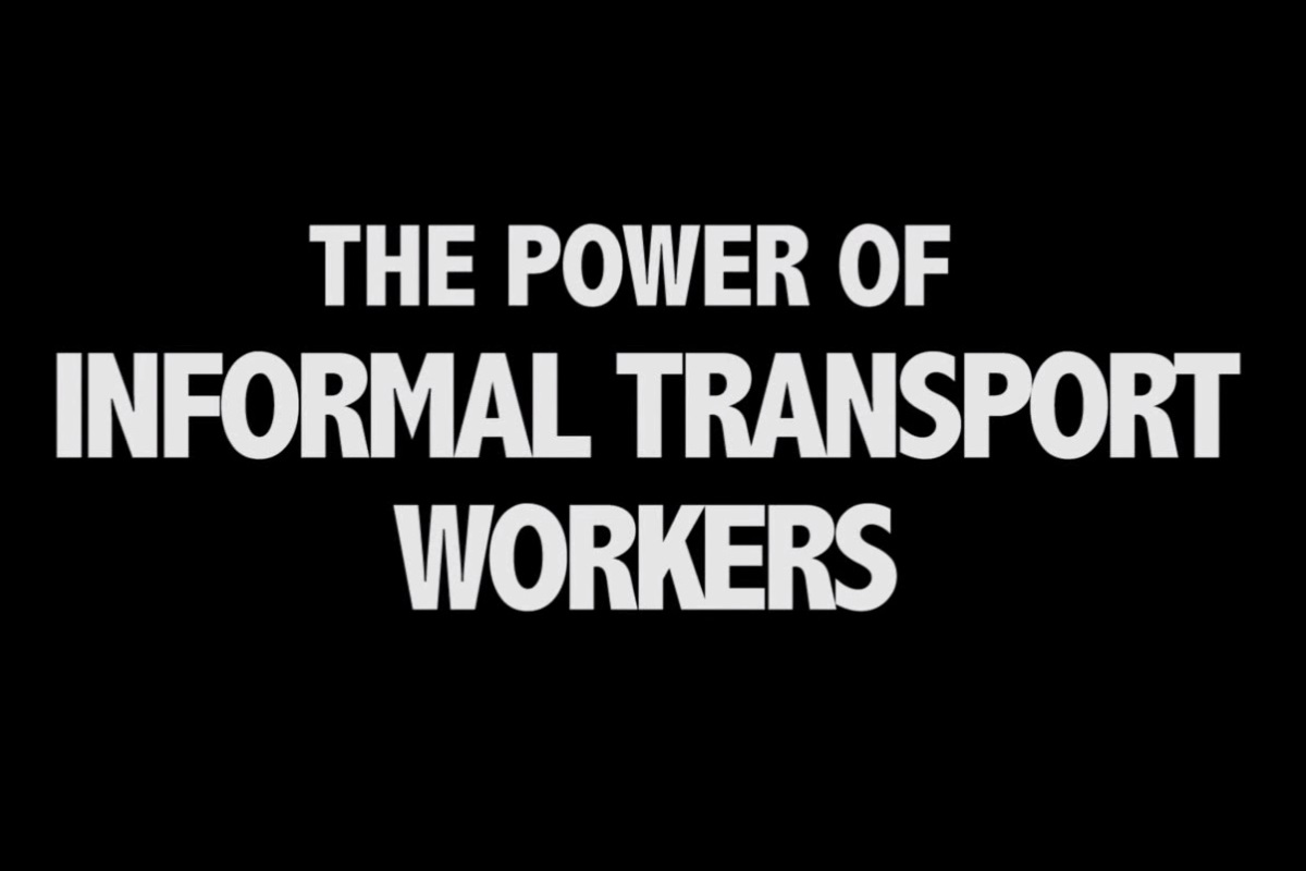 The Power of Informal Transport Workers (Screenshot: Labournet.tv)