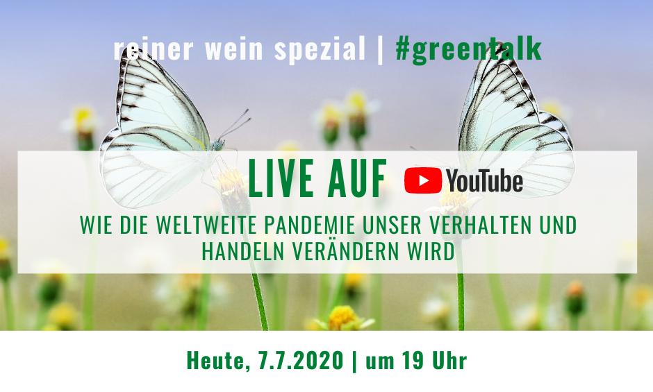 #Greentalk Live Reminder, Reiner Wein Spezial, Dienstag, 7.7.2020, 19 Uhr